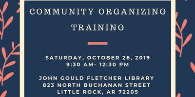 Community Organizing Training  (Little Rock, AR)