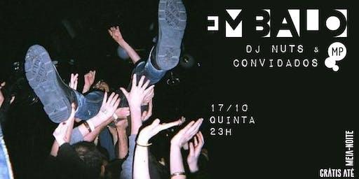 17/10 - EMBALO | DJ NUTS E CONVIDADOS NO MUNDO PENSANTE