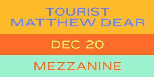 Tourist + Matthew Dear at Mezzanine