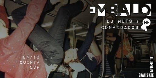 24/10 - EMBALO | DJ NUTS E CONVIDADOS NO MUNDO PENSANTE