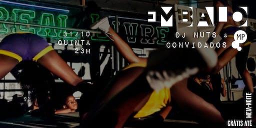 31/10 - EMBALO | DJ NUTS E CONVIDADOS NO MUNDO PENSANTE