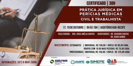 PRÁTICA JURÍDICA EM PERÍCIAS MÉDICAS  - CIVIL E TRABALHISTA ingressos
