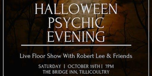 Robert Lee Halloween Psychic Floor show