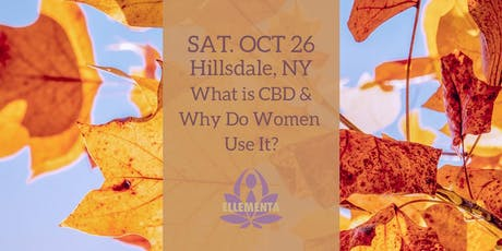 Ellementa Hillsdale: What is CBD and Why do Women Use It? tickets