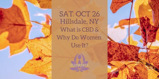 Ellementa Hillsdale: What is CBD and Why do Women Use It?