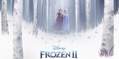 Return to Arendelle A Frozen 2 VIP Movie Experience tickets