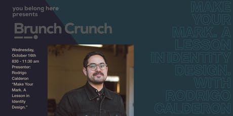 Brunch Crunch 04: Make Your Mark. A Lesson In Identity Design. tickets