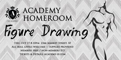 Academy Homeroom: Figure Drawing tickets