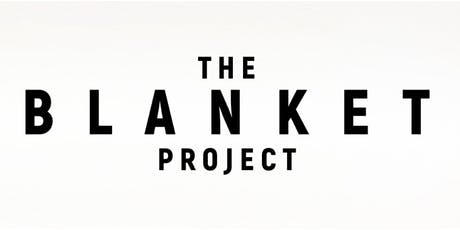 The Blanket Project Initiative tickets