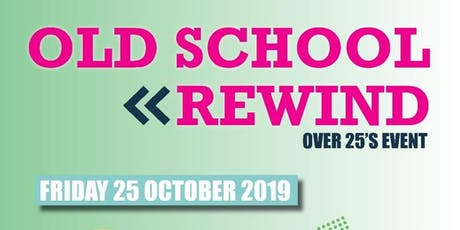 OLD SCHOOL REWIND 90'S DANCE CLASSICS AND ANTHEMS tickets