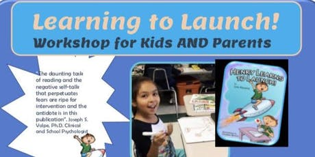 Learning to Launch! Workshop for Kids AND Parents! (Henry Learns to Launch!) tickets