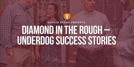 Bunker Brews Memphis: Diamond in the Rough– Underdog Success Stories tickets