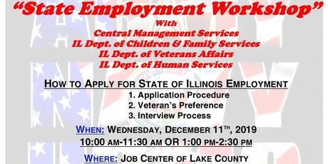 State of Illinois Employment Workshop with CMS, DCFS, IDVA & IDHS (Lake Cty) tickets