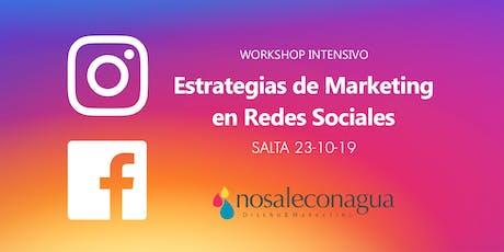 Estrategias de Marketing en Redes Sociales #Salta entradas