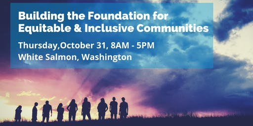 Building the Foundation for Equitable and Inclusive Communities