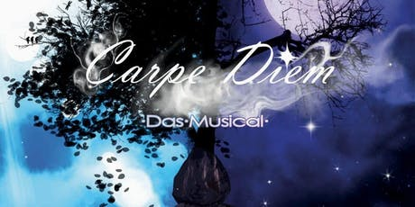 CARPE DIEM - Das Musical Tickets