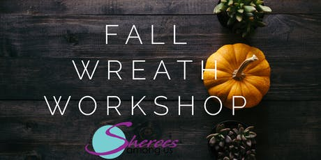 Fall Wreath Workshop tickets
