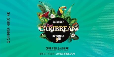 Club Caribbean @Club Cell Almere tickets