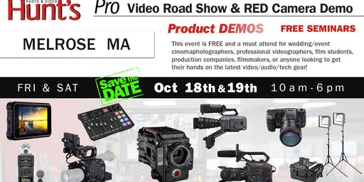 Hunt's Photo & Video Professional Video Show and Demo Melrose MA