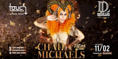 Chad Michaels • Rupaul's Drag Race All-Stars Season 1 Winner • Live at Touch Bar El Paso
