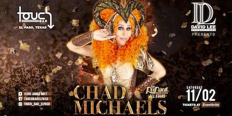 Chad Michaels • Rupaul's Drag Race All-Stars Season 1 Winner • Live at Touch Bar El Paso tickets