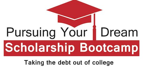"""Pursuing Your Dream Scholarship Bootcamp"" tickets"