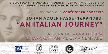 """Conferenza Concerto """"An Italian Journey"""" - J. A. Hasse biglietti"""