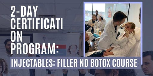 2-Day Certification Program (Injectables: Filler and botox course)