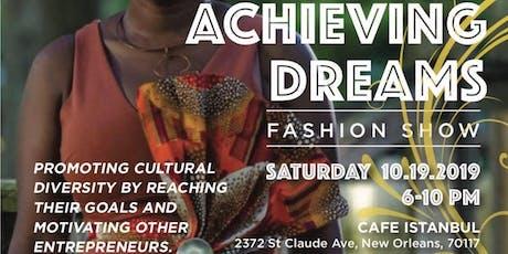 Achieving Dreams Fashion Show / Logrando Sueños Desfile de Moda tickets