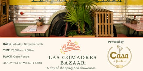 Las Comadres Bazaar: A day of shopping and showcases tickets