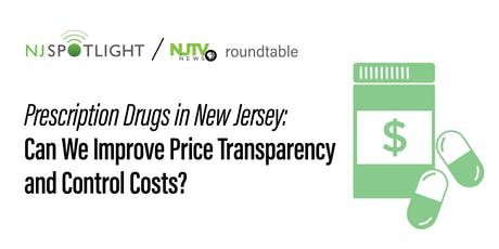 Prescription Drugs in New Jersey: Can We Improve Price Transparency and Cost Controls? tickets