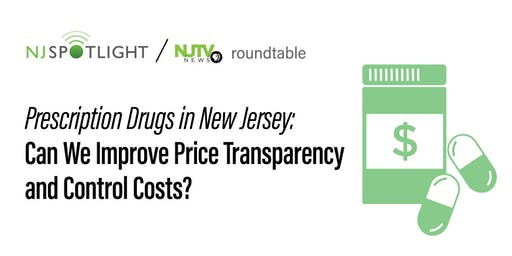 Prescription Drugs in New Jersey: Can We Improve Price Transparency and Cost Controls?