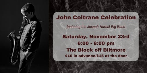 Coltrane Celebration ft. the Joseph Herbst Big Band