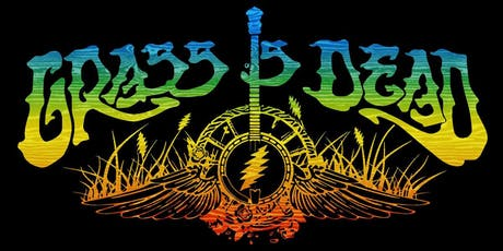THE GRASS IS DEAD - Bluegrass Tribute to the Grateful Dead tickets