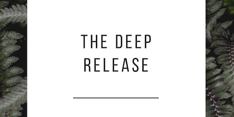 The Deep Release tickets