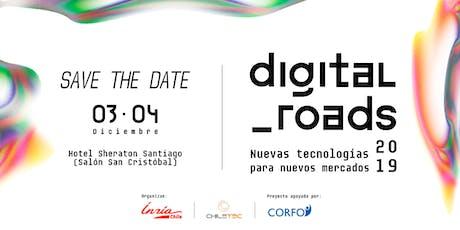 Digital Roads: Nuevas Tecnologías para Nuevos Mercados entradas