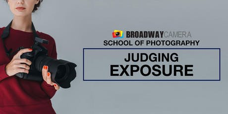Judging Exposure (Intermediate Photography) tickets