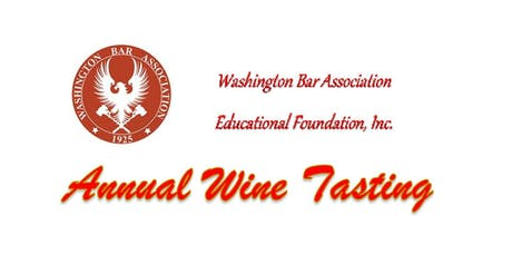 Washington Bar Association Educational Foundation Annual Wine Tasting tickets