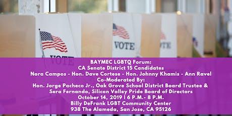 BAYMEC LGBTQ Forum: CA Senate District 15 Candidates tickets