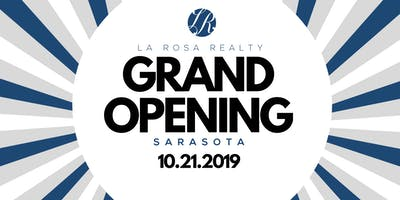 La Rosa Realty Sarasota Grand Opening Event