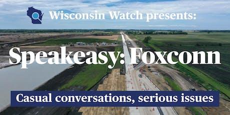 Speakeasy: Foxconn tickets