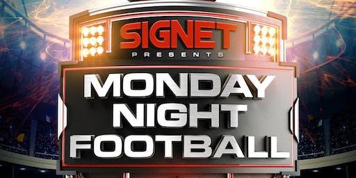 Signet presents Monday Night Football !
