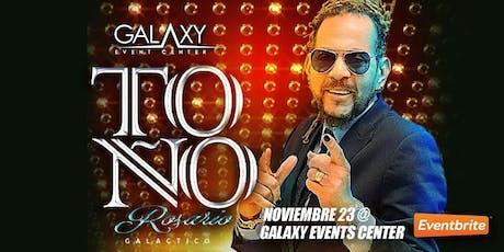 """""""TOÑO ROSARIO"""" El Galactico en Dallas TX tickets"""