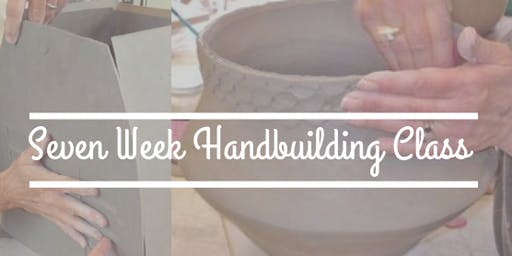 Handbuilding Class: 7 weeks (Wednesday November 6th-December 18th) 630pm-9pm