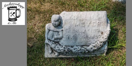Archaeology & Ale: Above Ground Archaeology of Chicago's Historic Cemeteries tickets