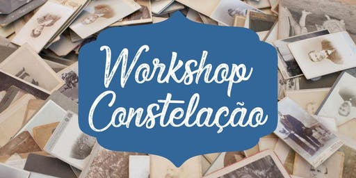 Workshop Constelação Familiar