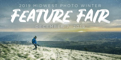 Midwest Photo Winter Feature Fair