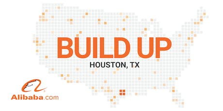 Alibaba.com Build Up Houston - Workshop at Small Business Expo tickets