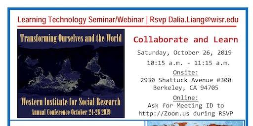 Collaborate and Learn | Learning Technology Seminar/Webinar by Mark Wilson