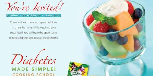 Diabetes Made Simple Cooking School